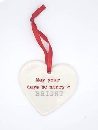 Ceramic Christmas hearts - may your days be merry & bright